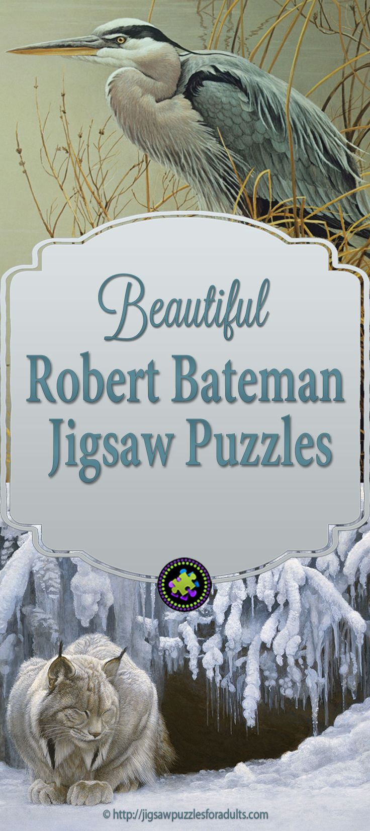 Robert Bateman Jigsaw Puzzles are absolutely stunning and if you are a fan of fine art and wildlife you'll find these Robert Bateman Jigsaw Puzzles a joy to work on.