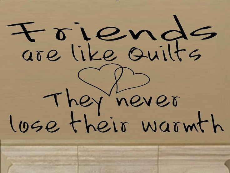 Image result for quilting - sisterhood quotes