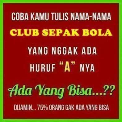 """Club sepak bola yang tidak ada huruf """"A"""" nya - #GambarLucu - http://www.galucu.com/pin/club-sepak-bola-yang-tidak-ada-huruf-a-nya/"""