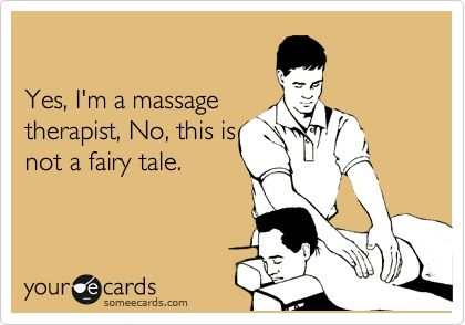 Yes, I'm a massage therapist. No, this is not a fairy tale!  Come to Fulcher's Therapeutic Massage in Imlay City, MI and Lapeer, MI for all of your massage needs!  Call (810) 724-0996 or (810) 664-8852 respectively for more information or visit our website lapeermassage.com!