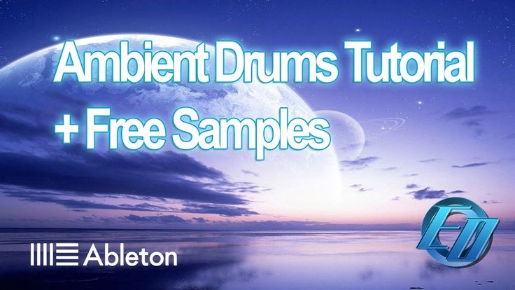 Ableton Ambient Drums Tutorial (Downtempo, Mellow Beats) Quick Programmi...
