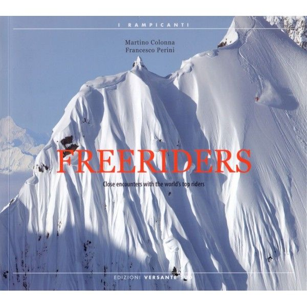 Freeride, skitouring and ice climbing : Freeriders