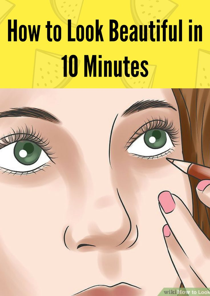 HOW TO LOOK BEAUTIFUL IN 10 MINUTES %`