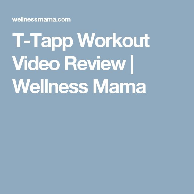 T-Tapp Workout Video Review | Wellness Mama
