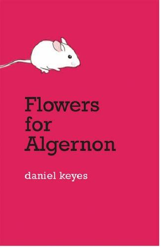 The 28 best memorable sci fifantasy images on pinterest science flowers for algernon daniel keyes the most touchingsad book ever fandeluxe Image collections