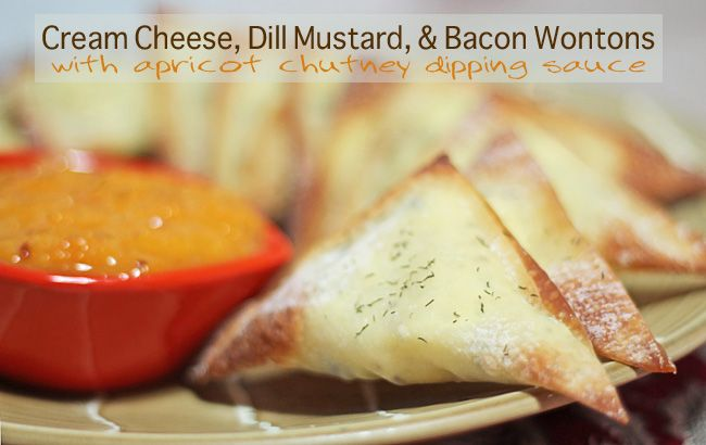 : Cream Cheese, Dill Mustard & Bacon Wontons with Apricot Chutney ...