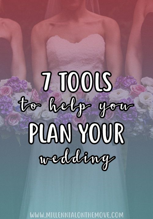 7 Tools To Help You Plan Your Wedding - Millennial on the Move