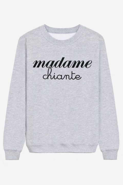 Le sweat madame chiante