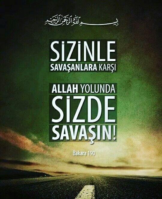 """✋ """"Sizinle savaşanlara karşı Allah yolunda siz de savaşın. Ancak aşırı gitmeyin. Çünkü Allah, aşırı gidenleri sevmez.""""  [Bakara 190 Meali]  #savaş #Allah #yol #aşırı #sevmez #ayet #hayırlıcumalar #islam #müslüman #türkiye #ilmisuffa"""