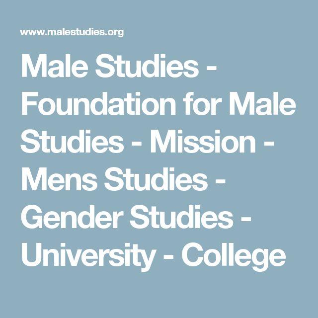 Male Studies - Foundation for Male Studies - Mission - Mens Studies - Gender Studies - University - College