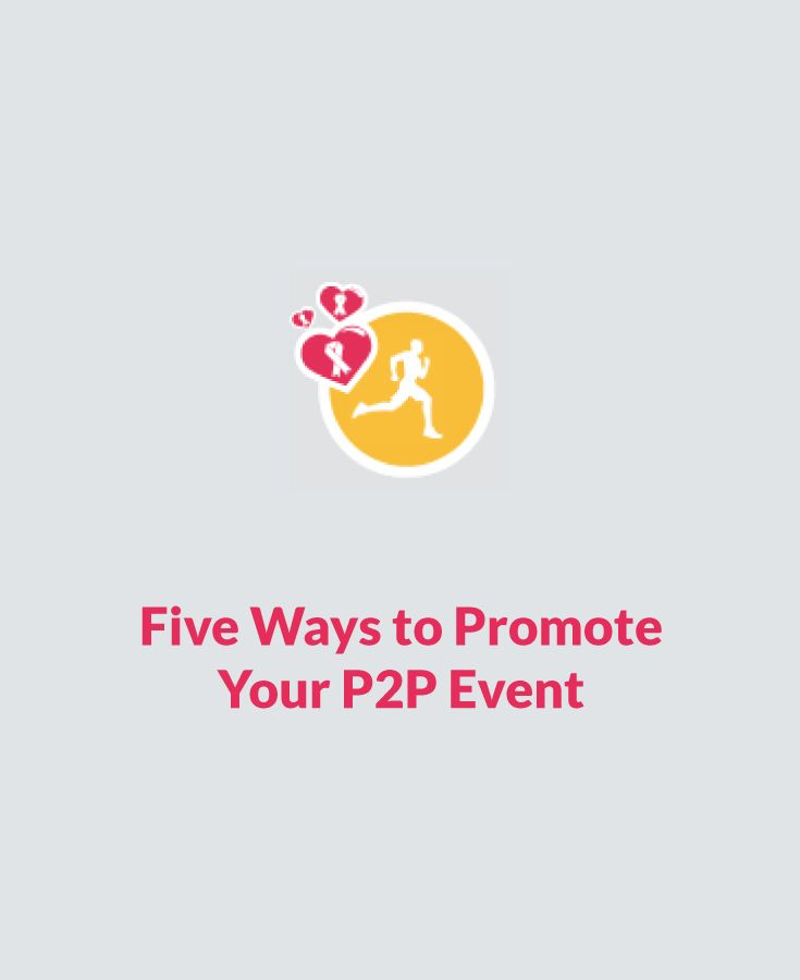 Five ways to promote your P2P event #P2P #CanadaHelps