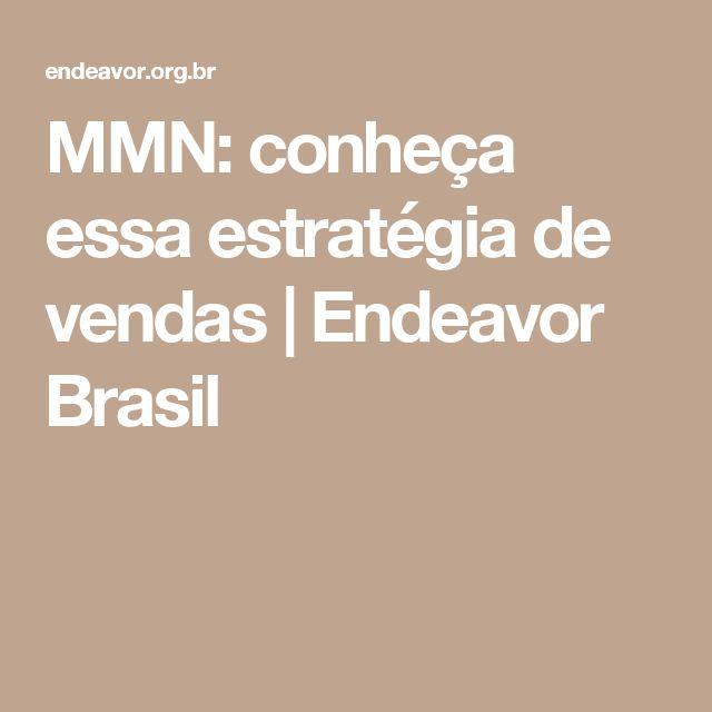MMN: conheça essa estratégia de vendas | Endeavor Brasil
