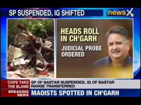 Chhattisgarh police administration acts tough after naxal attack