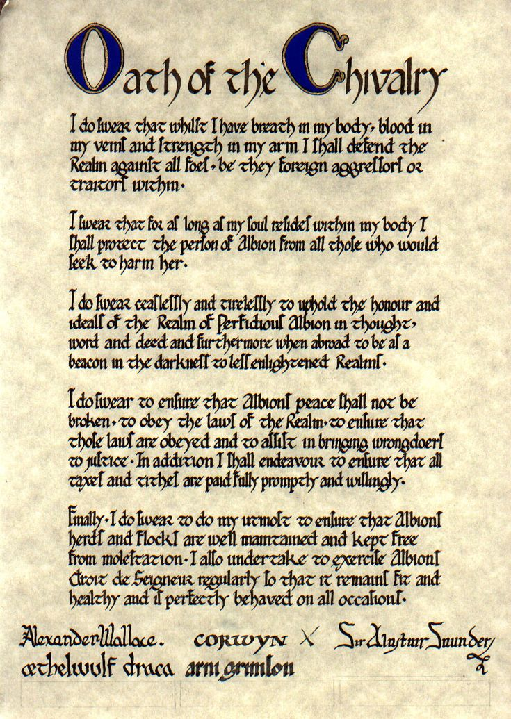oath of chivalry | Oath of the Chivalry of the Realm of Perfidious Albion. Scroll made by ...