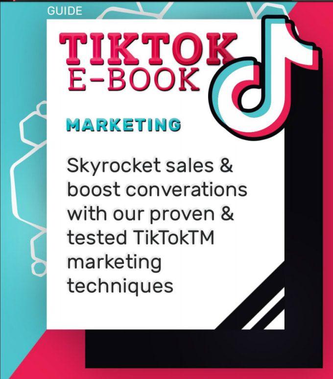 Sagirozio I Will Give You Tiktok Marketing Ebook For 5 On Fiverr Com Ebook Marketing Book Marketing Marketing Techniques