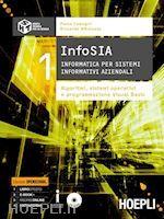 Prezzi e Sconti: #Infosia 1 informatica per sistemi informativi  ad Euro 20.32 in #Informatica testi generali #Hoepli