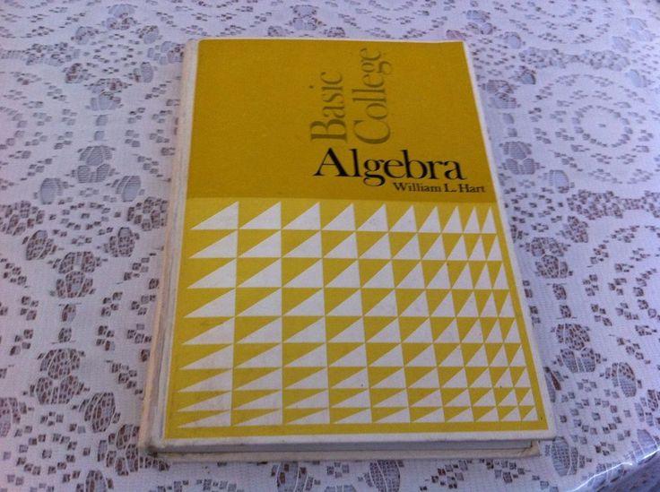 Basic College Algebra by William Hart vintage textbook 1972 math student B14 #Textbook