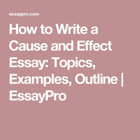 An Essay About Health  English Essay My Best Friend also Business Essay Topics How To Write A Cause And Effect Essay Outline  Www  Healthy Eating Habits Essay