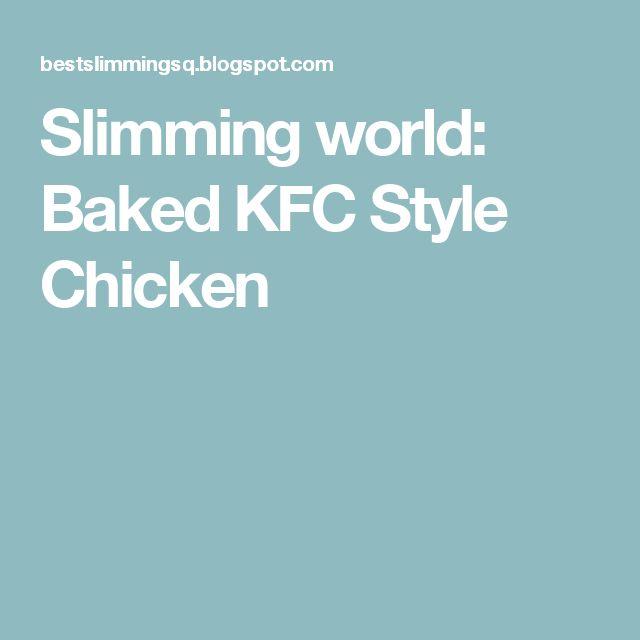 Slimming world: Baked KFC Style Chicken