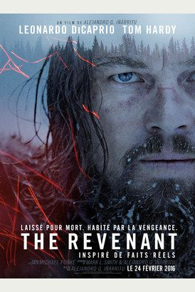 THE REVENANT Leonardo DiCaprio - Sortie France le 24/02/2016