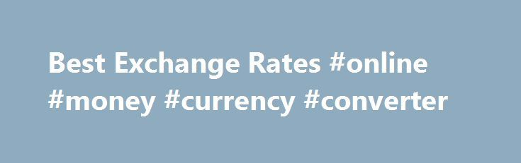 Best Exchange Rates #online #money #currency #converter http://currency.nef2.com/best-exchange-rates-online-money-currency-converter/  #best exchange rates # Bank-Beating Exchange Rates Frequently Asked Questions Want to know more about the services offered by TorFX? Below are some of the questions we get asked the most. Would transferring funds with TorFX be easier than using my bank? While using your bank for foreign currency transfers might seem like the simplest option, using a…