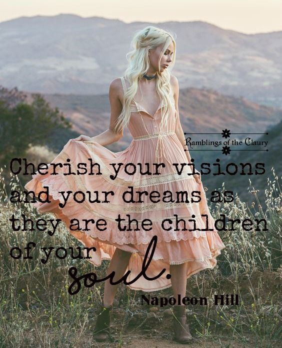Cherish your visions and your dreams as they are the children of your soul #vision #dream #soul #FreeSpirit #children #spirit