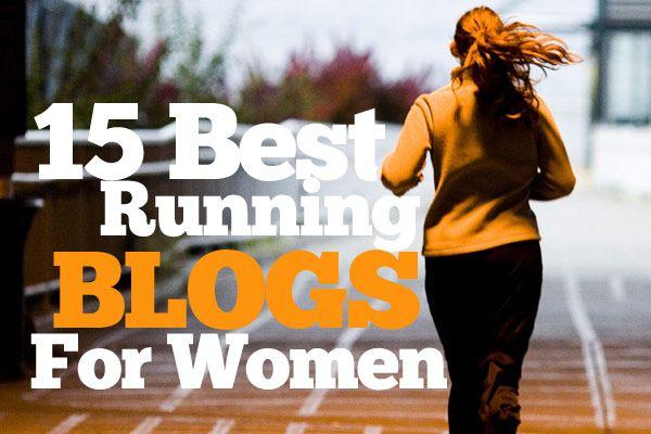 15 Best Running Blogs For Women #running #health