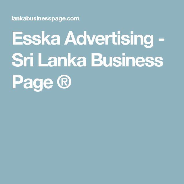 Esska Advertising - Sri Lanka Business Page ®