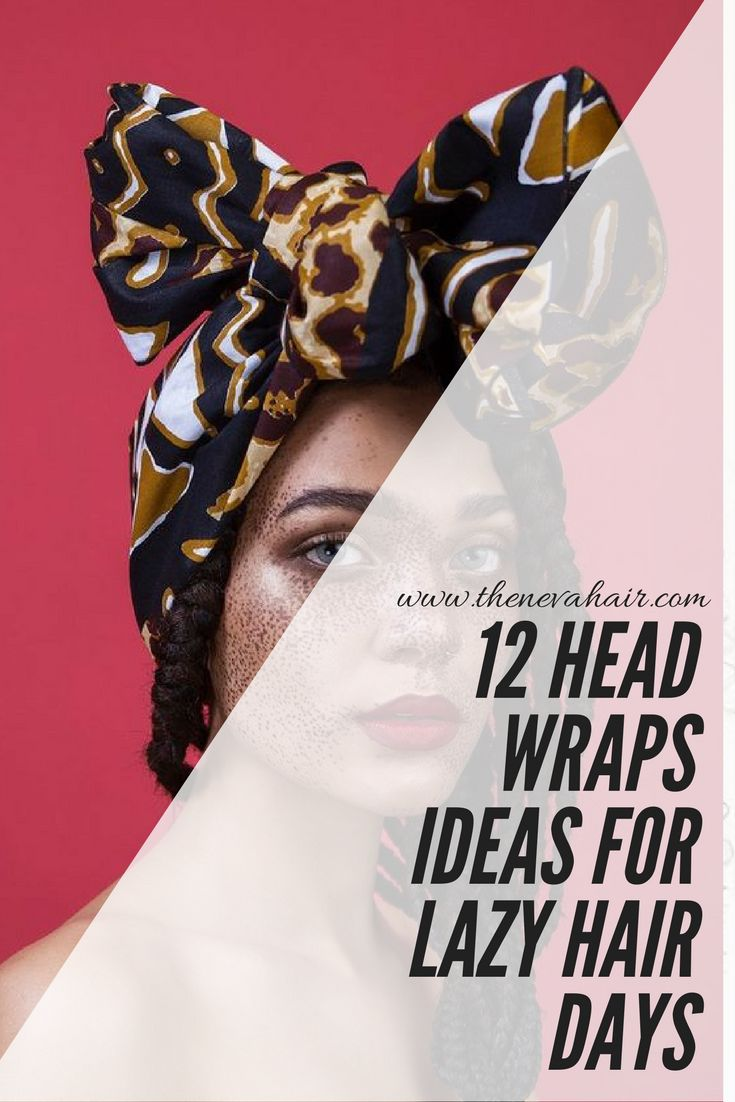 12 Head Wraps Ideas For Lazy Hair Days - Néva Hair