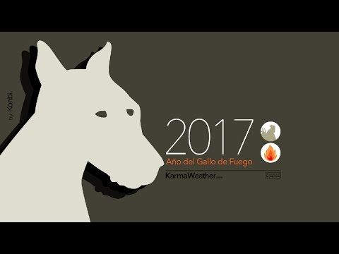 Horóscopo chino 2017 del Perro por KarmaWeather #audio #podcast #predicciones2017 #horoscopochino #zodiacochino #anonuevo2017 #karma #weather #horoscopo #signochino #perro