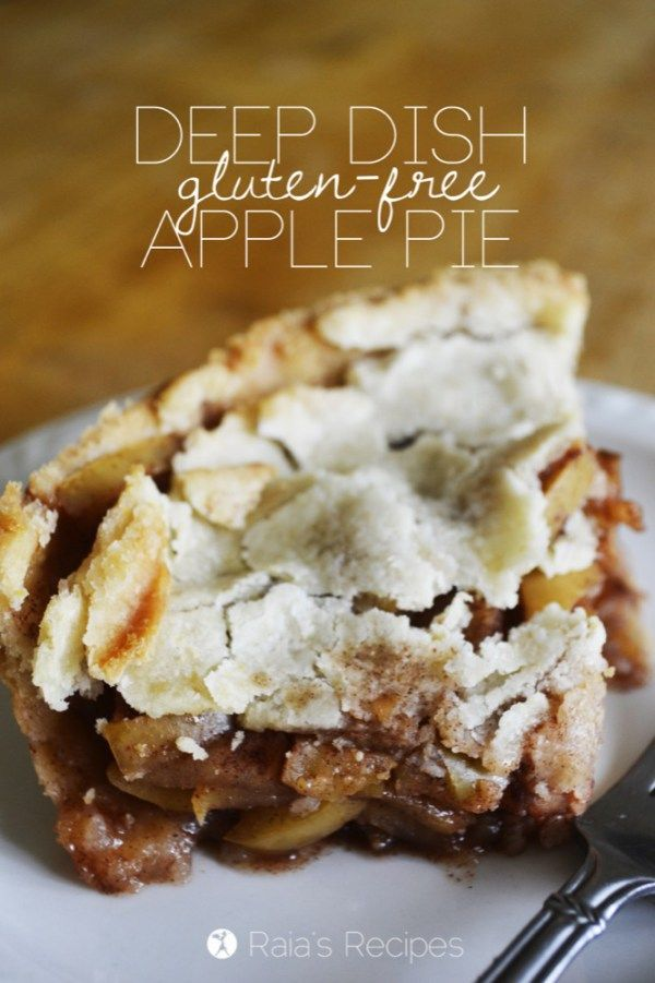 Deep Dish Gluten-Free Apple Pie | gluten-free, egg-free, refined sugar-free, dairy-free option | RaiasRecipes.com