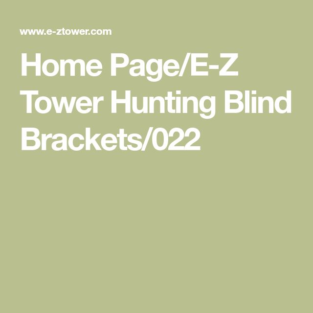 Home Page/E-Z Tower Hunting Blind Brackets/022
