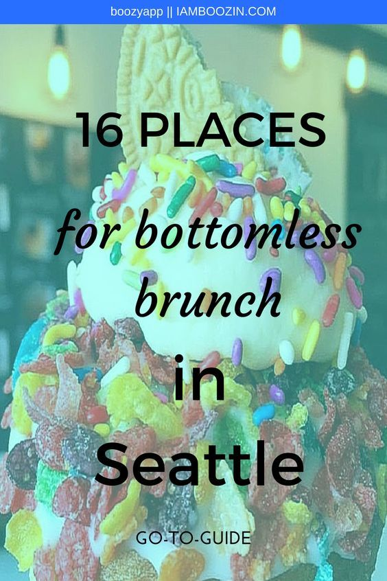 Brunch Seattle | GO-TO-GUIDE: 16 Places For Bottomless Brunch In Seattle...Click…