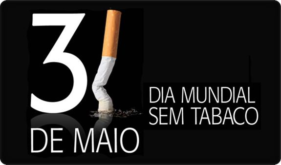 Por Dentro... em Rosa: Dia Mundial Sem Tabaco