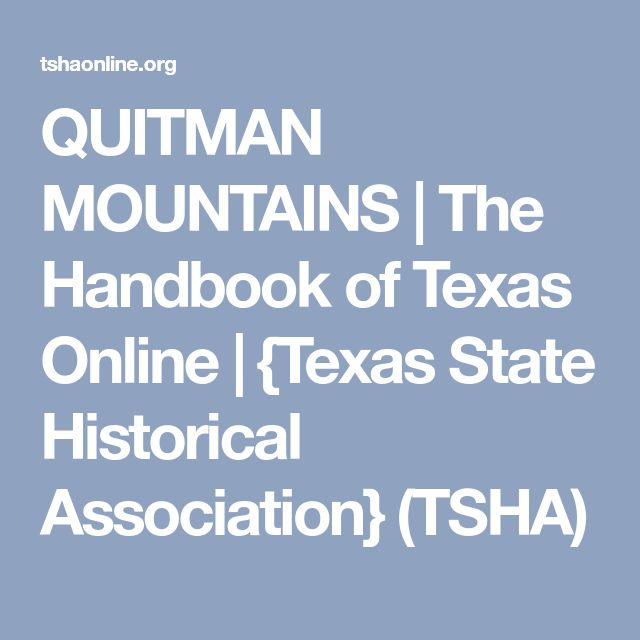 QUITMAN MOUNTAINS | The Handbook of Texas Online | {Texas State Historical Association} (TSHA)