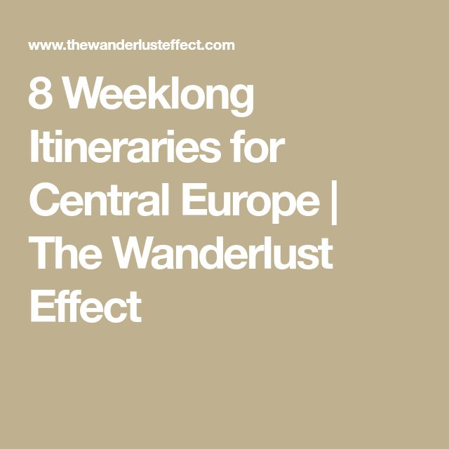 8 Weeklong Itineraries for Central Europe | The Wanderlust Effect