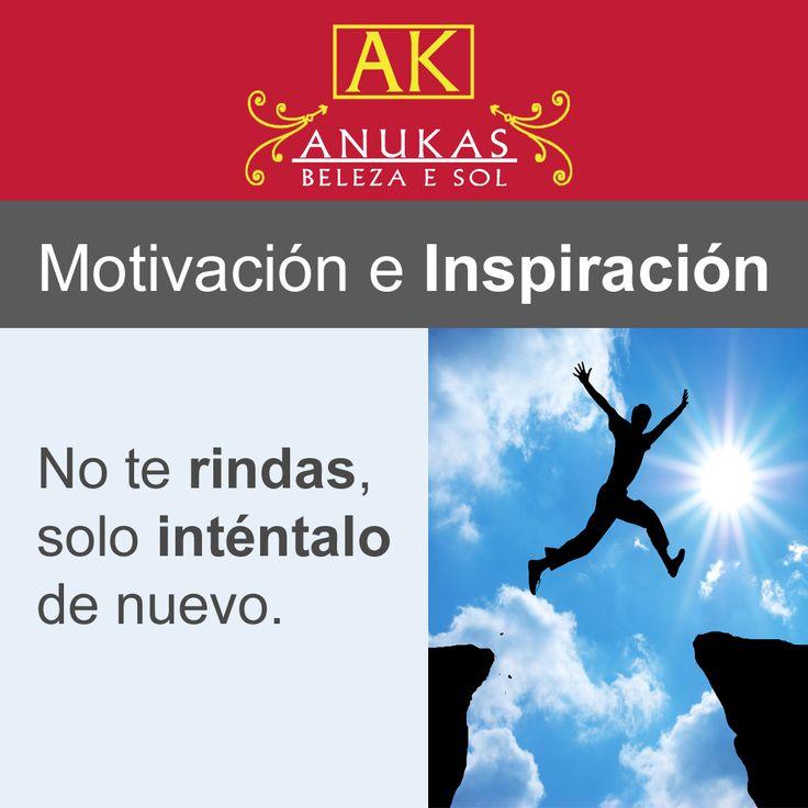 #Motivación Siempre lo puedes volver a intentar.