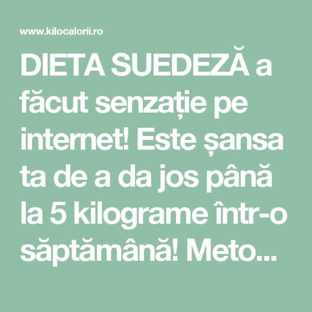 DIETA SUEDEZĂ a făcut senzație pe internet! Este șansa ta de a da jos până la 5 kilograme într-o săptămână! Metodă sigură și naturală! » kiloCalorii