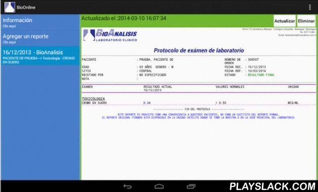 BioAnalisis - BioOnline  Android App - playslack.com , BioOnline está disponible gratuitamente para la conveniencia de los clientes de BioAnalisis (Nicaragua).Esta aplicación permite recuperar sus resultados de examen mediante el usuario y pin recibido recibido en el momento que pidió sus exámenes.Una vez recuperados, sus resultados quedarán almacenados localmente en su dispositivo para consulta fuera de línea.Si al momento de ingresar el usuario y pin el reporte no está disponible todavía…