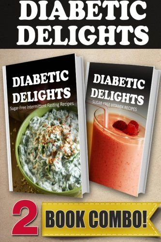 18 best vegan diabetic diet images on pinterest diabetic recipes sugarfree green smoothie recipes and sugarfree vitamix recipes 2 book combo diabetic delights more info could be found at the image url forumfinder Images