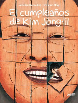 """""""El cumpleaños de Kim Jong-il"""" de Aurélien Ducoudray, Mélanie Allag. """"En la República de Corea del Norte, hay dos personas más importantes que nuestro padre y nuestra madre, nuestro querido general Kim Il-sung y su hijo Kim Jong-il. Como los queremos mucho, colgamos sus fotos en todas partes. Incluso hemos levantado estatuas gigantescas donde depositamos flores por su cumpleaños. Me llamo Jun Sang, tengo 8 años y soy un joven de la Corea liberada"""".  Signatura: J-C DUC cum"""