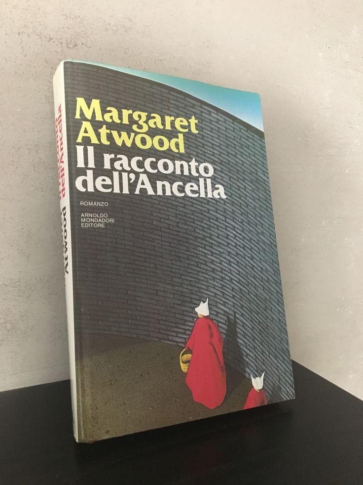 """""""Il racconto dell'ancella"""" Margaret Atwood, prima edizione Mondadori, 1988"""