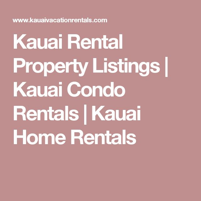 Kauai Rental Property Listings | Kauai Condo Rentals | Kauai Home Rentals
