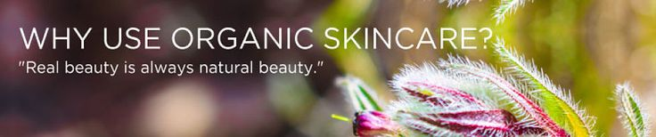 Removing #Toxins From Your #Skin!  Why Use Organic Skincare?