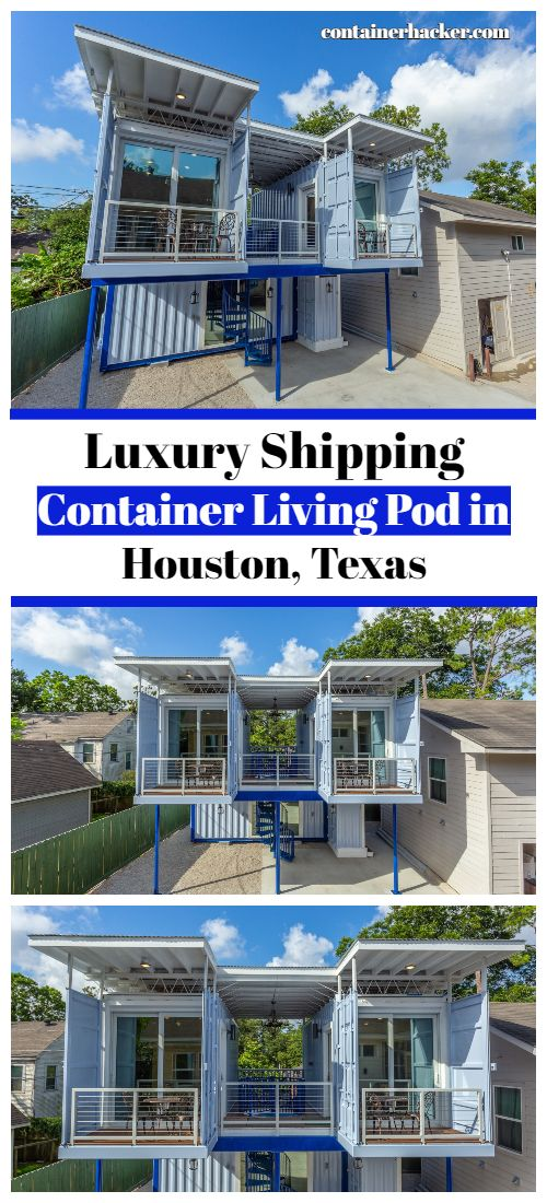 Luxury Shipping Container Living Pod In Houston Texas In 2020