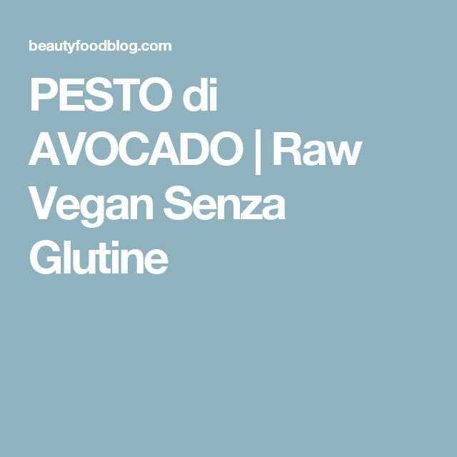 PESTO di AVOCADO | Raw Vegan Senza Glutine