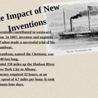 Powerpoint with Interactive Notes Robert Fulton - Clermont - steamboat Erie Canal Transcontinental Railroad Samuel Morse - Electric telegraph A...