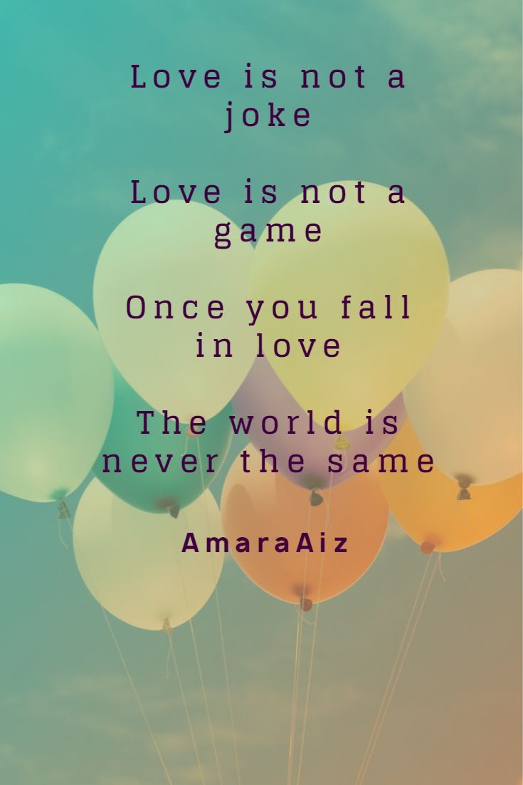 Love Is Not A Game Cute Short Poems Life Quotes Short Poems