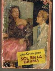 ROSAURA. NUMERO 90. SOL EN LA BRUMA. ANA MARCELA GARCIA. BRUGUERA 1951 (ST/28)