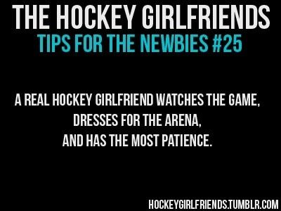 Not just girlfriends! I hate when girls go to the rink and Unzip their jackets then go I'm cold